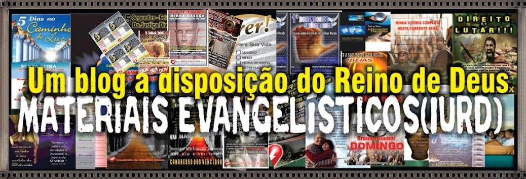 Materiais Evangelísticos (Exclusivo para IURD)