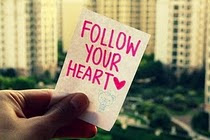 Seguir su corazón.