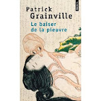 gds -  Le baiser de la pieuvre de Patrick Grainville