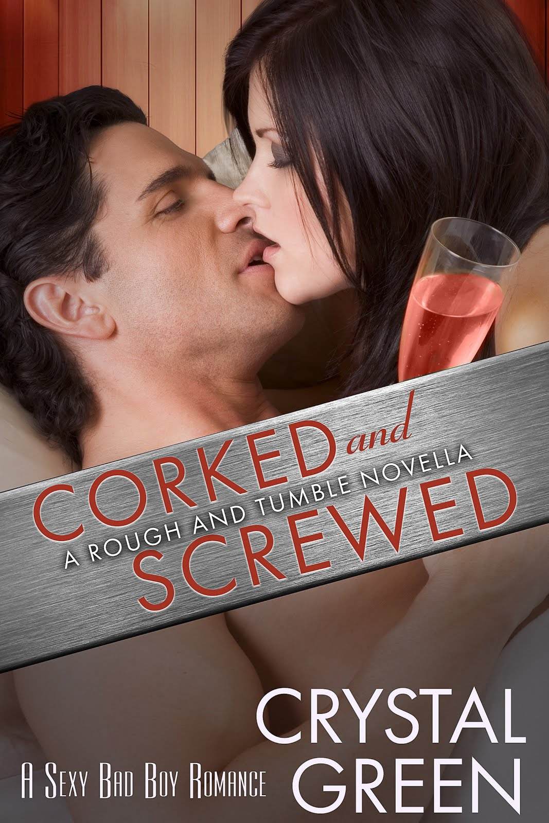 Corked and Screwed by Crystal Green