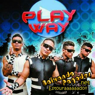 play way,playway,LINGUA LA DENTRO,SENTA E DESLIZA,E UM TAL DE METE METE,LIVROS,TU TA PREZA,CHUPA MORDE LAMBE E ENFIA,CABECINHA OU TUDAO,RABO,ESQUEMA VIDEO GAME