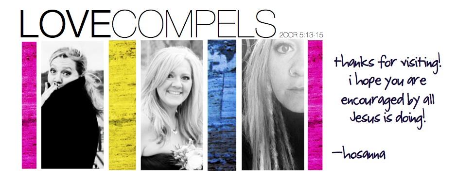 LOVE COMPELS