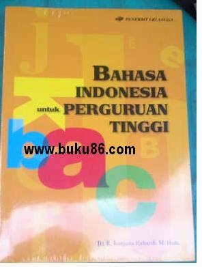 Buku Bahasa Indonesia Untuk Perguruan Tinggi