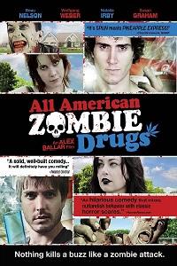 Watch All American Zombie Drugs Online Free in HD