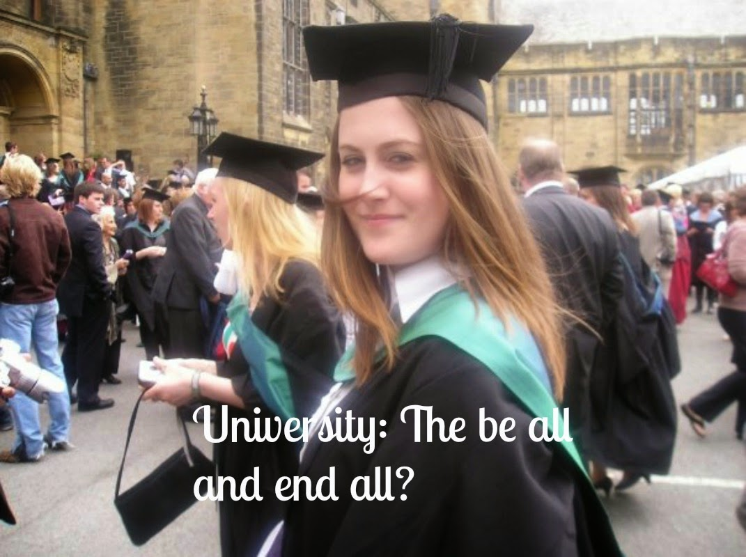 University the right choice?