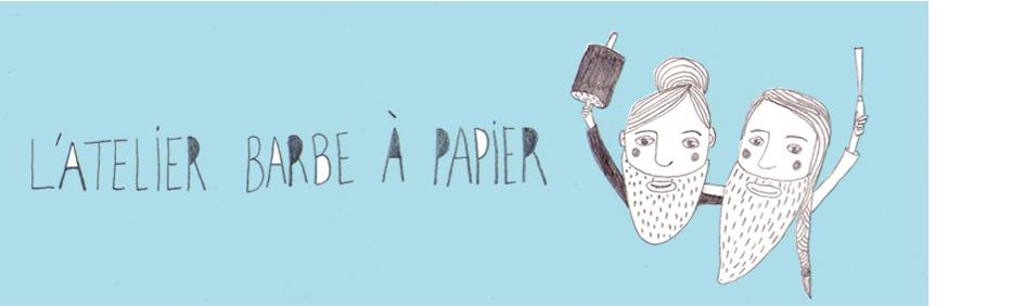 Atelier Barbe à Papier