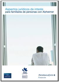 Aspectos Juridicos de interés para familiares de personas con Alzheimer