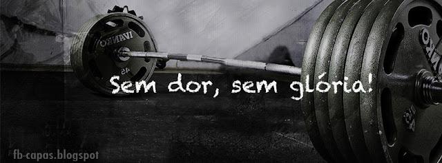 Capa para Facebook - fb-capas.blogspot - Musculacao motivacao gym