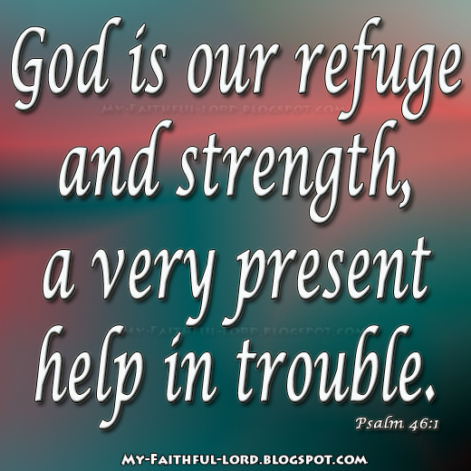 god is a very present help With that in mind, let us look at psalm 46:1 which says, god is our refuge and strength a very present help in trouble therefore will not we fear the first thing that god promises to be to us is our refuge.