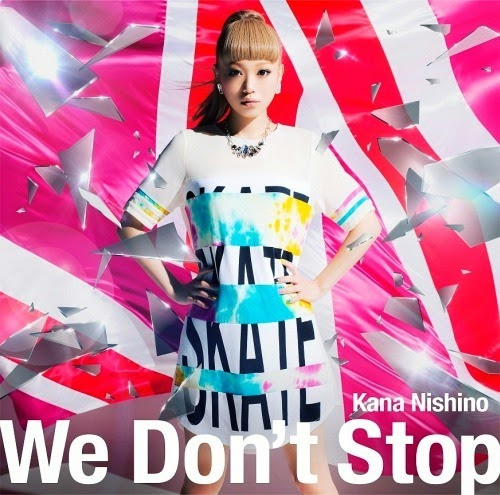 lirik kana nishino we don't stop