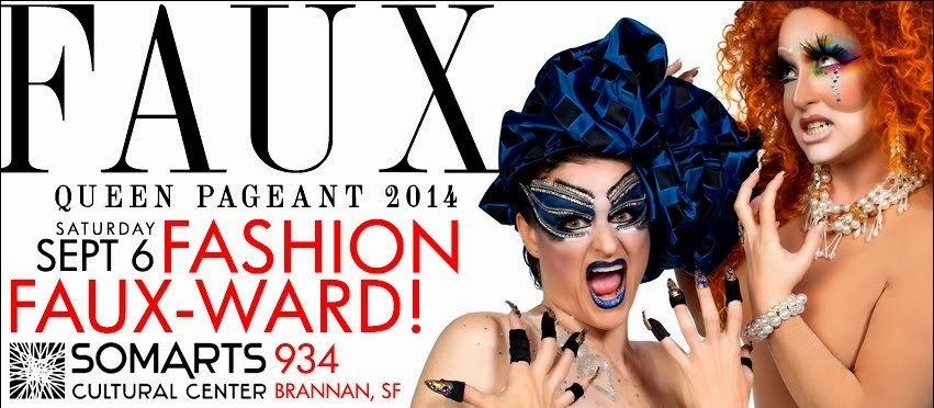 Faux Queen Pageant 2014: Fashion Faux-ward!
