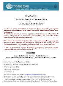 """Seminario: """"Orientaciones en la clínica con niños"""". Agosto y Septiembre 2012."""