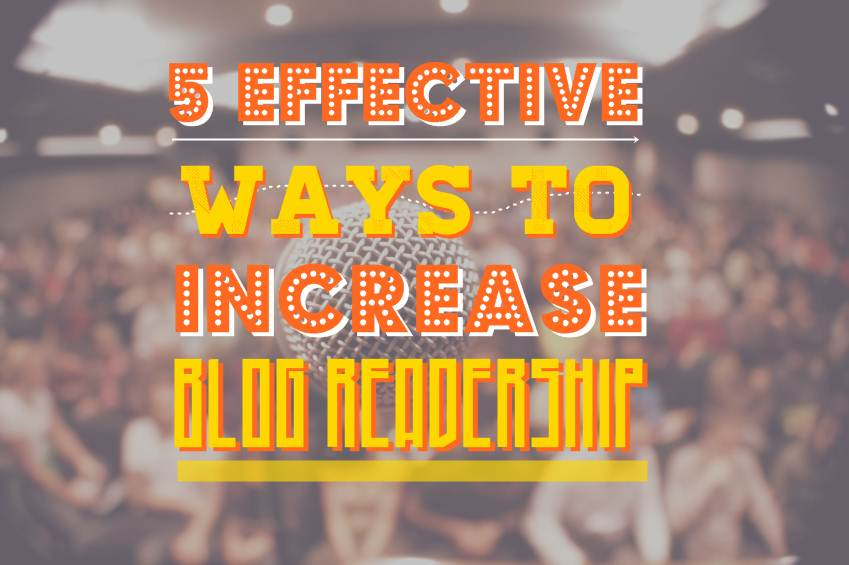 5 Effective Ways To Increase Readership