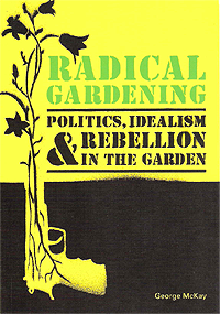 Radical Gardening