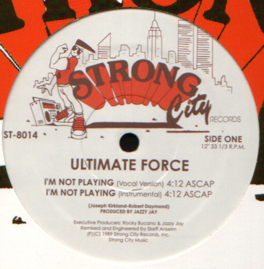 Ultimate Force - I'm Not Playin' [VLS] (1989)