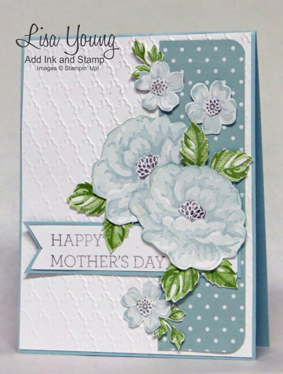 Stampin' Up! Stippled Blossoms stamp set .Handmade Mother's Day card with roses and textured background. Made by Lisa Young, Add ink and Stamp
