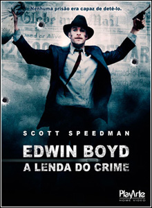 Download Edwin Boyd A Lenda do Crime Dublado DVDRip 2012