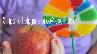 5 tips to help junk proof your child