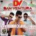 [CD] Dan Ventura & Os Meninos - CD Verão 2015
