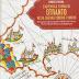 Daniele Palma, L'Autentica Storia di Otranto Nella Guerra Contro I Turchi, Nuova Luce Sugli Eventi Del 1480-81, Kurumuny 2013, pp. 636, Euro 70,00