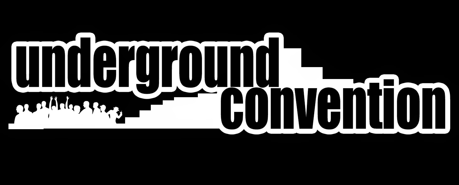 UNDERGROUND CONVENTION