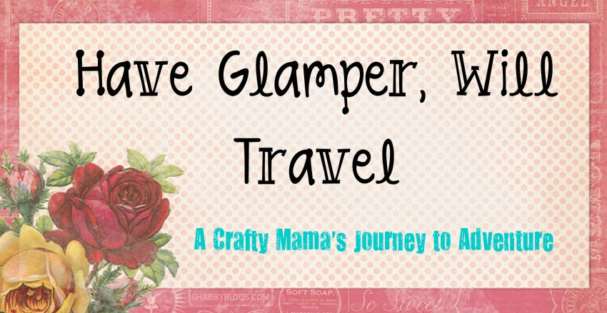 Have Glamper, Will Travel