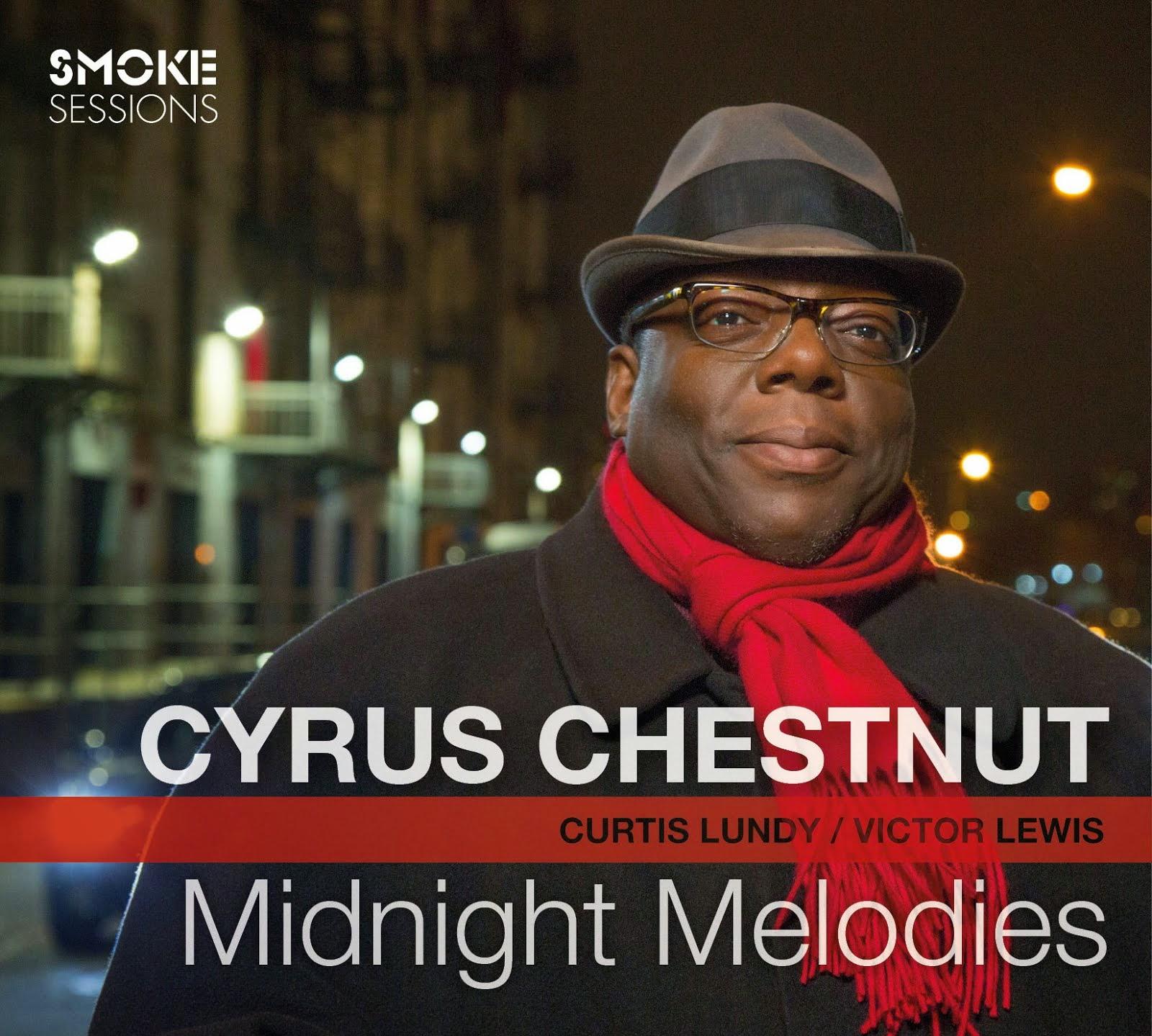 CYRUS CHESTNUT: MIDNIGHT MELODIES