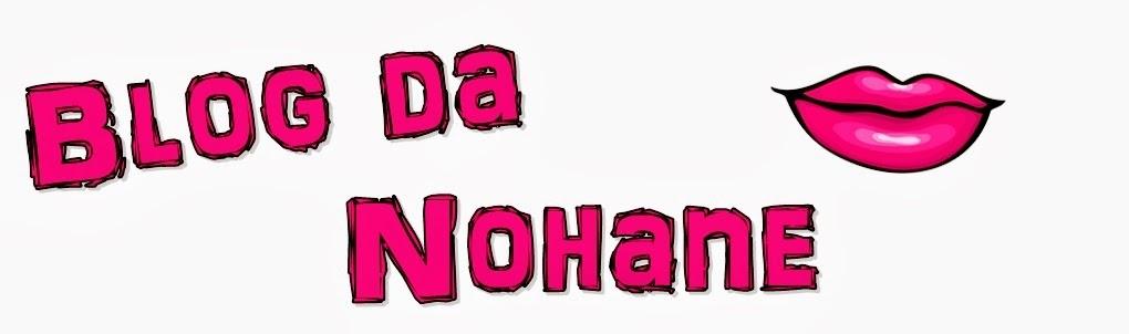 Blog da Nohane