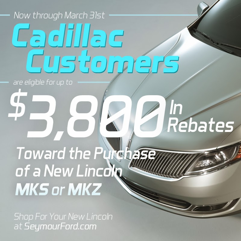 BIG Lincoln Rebates for Current Cadillac Customers
