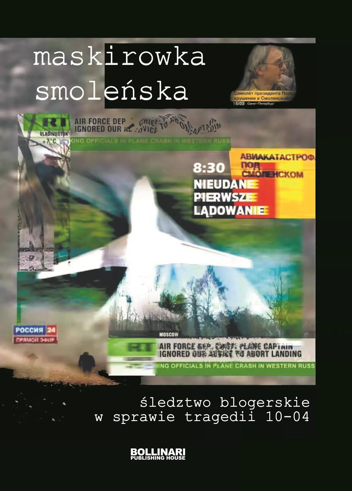 Maskirowka smoleńska - wyniki śledztwa blogerskiego