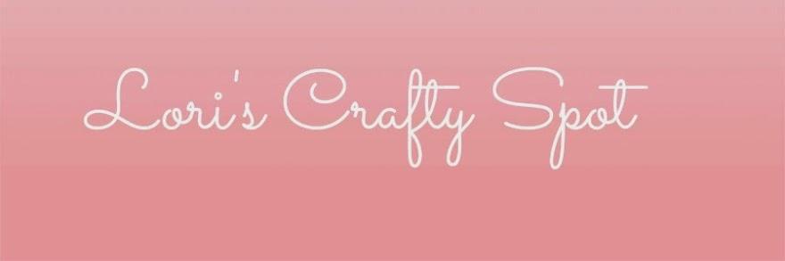 Lori's Crafty Spot