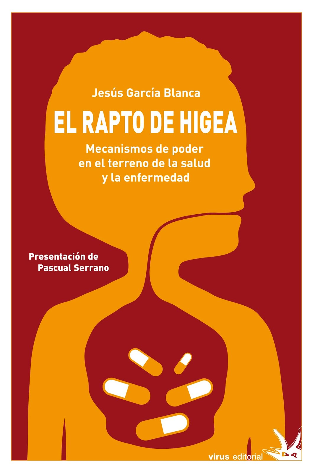 EL RAPTO DE HIGEA (Virus, 2009)