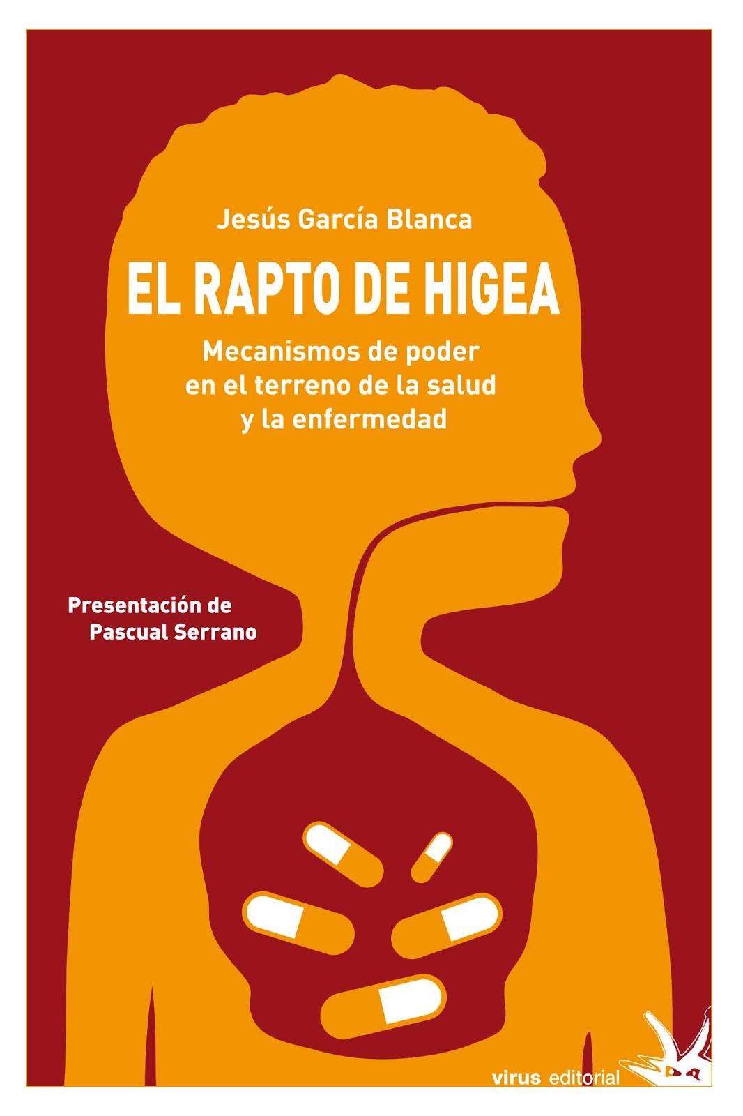 EL RAPTO DE HIGEA (Virus, 2009)