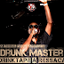 Drunk Master - DrinkTape Ressaka  (Download Mixtape 2012)