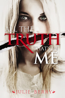 All the Truth Tha't's in Me, Julie Berry cover
