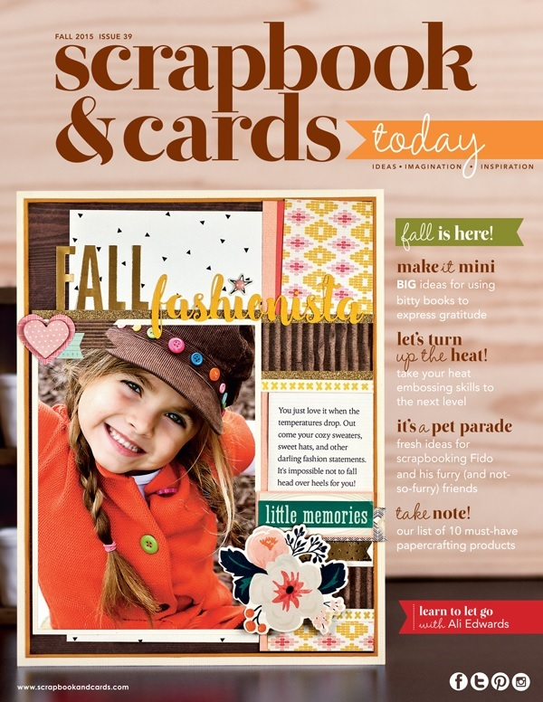 My Published Work:  Scrapbook And Cards Today:      Fall Issue 2015