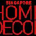 Singapore Home and Decor