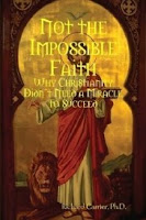 Cover of Not the Impossible Faith
