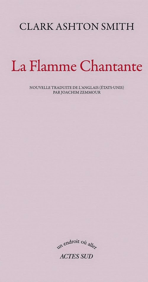 La flamme chantante - Clark Ashton Smith