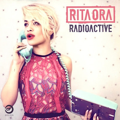 Rita Ora - Radioactive