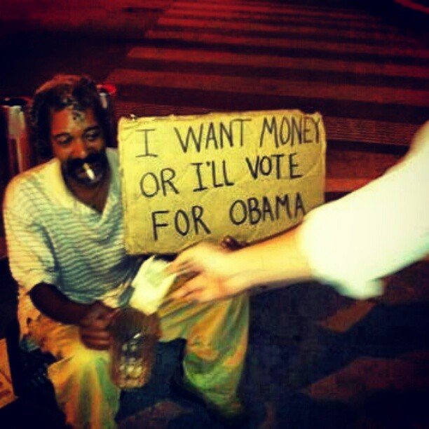 sign says  Or I will vote for Obama