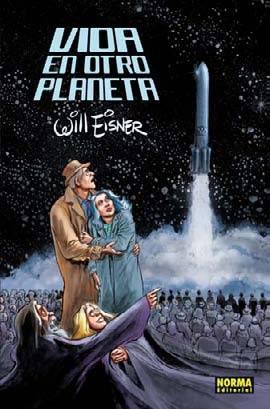 Vida en otro planeta - Will Eisner