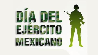 19 DE FEBRERO D  A DEL EJERCITO MEXICANO