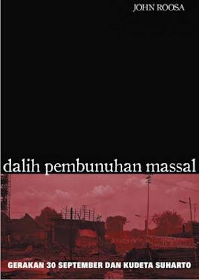 Dalil Pembunuhan Massal Gerakan 30 September dan Kudeta Suharto