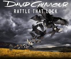David Gilmour - Rattle that lock lyrics