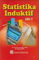 http://ajibayustore.blogspot.com Judul : STATISTIKA INDUKTIF Pengarang : Drs. Pangestu Subagyo, MBA; Drs. Djarwanto, P.S. Penerbit : BPFE