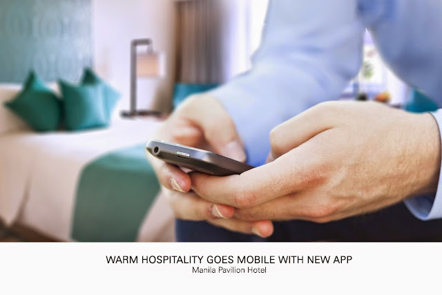 Manila Pavilion Hotel's  warm hospitality goes mobile with new app
