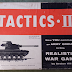 Tactics II: Old But Still Kickin' (A Review)