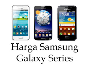 Daftar Harga Update HP Samsung Terbaru 2013