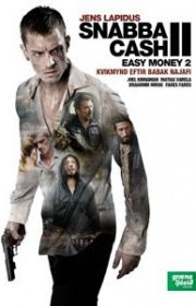 Snabba Cash II (Dinero fácil II) (2012) Online